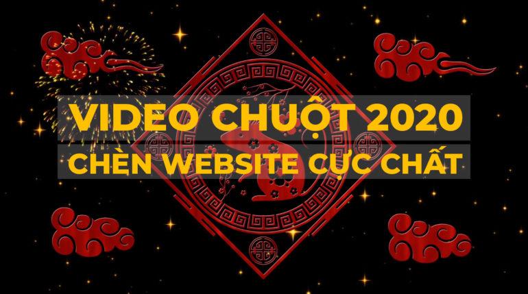, Chia sẻ video Chuột 2020 chất lượng 4K chèn website cực chất