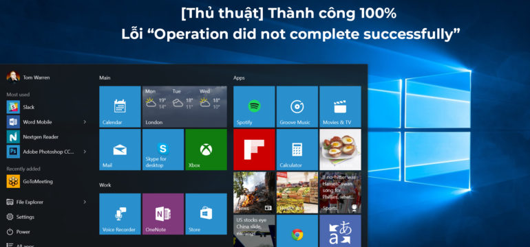 thu-thuat-thanh-cong-100-sua-loi-operation-not-complete-successfully-win-10-3