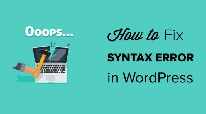 , Hướng dẫn sửa lỗi Syntax Error trong wordpress
