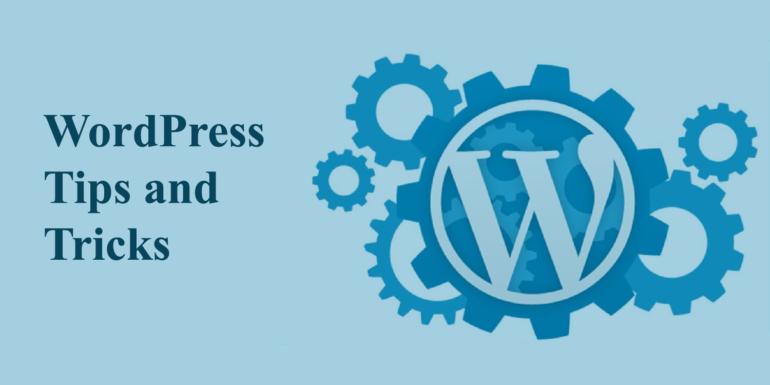 , Mẹo và thủ thuật cực hay trong WordPress