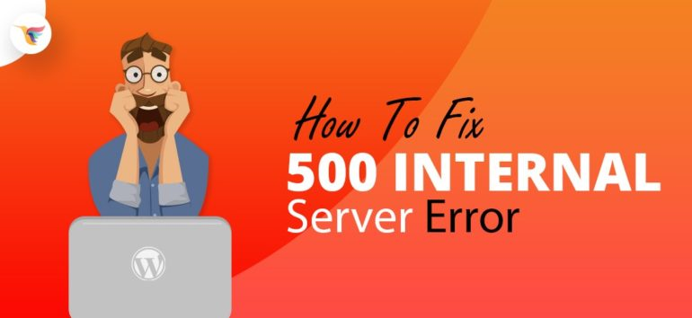 , Sửa lỗi Internal Server Error trong WordPress
